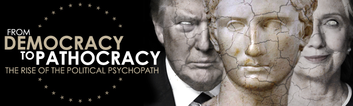 The Rise of the Political Psychopath