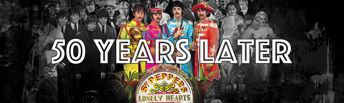 The Lessons of Sgt. Pepper's 50 Years Later