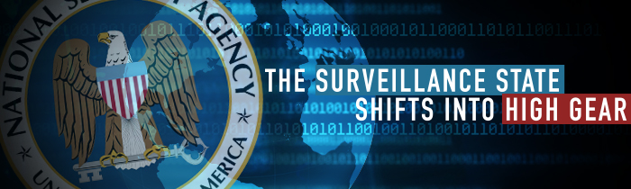 The Surveillance State Shifts Into High Gear