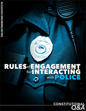 Rules of Engagement for Interacting with Police