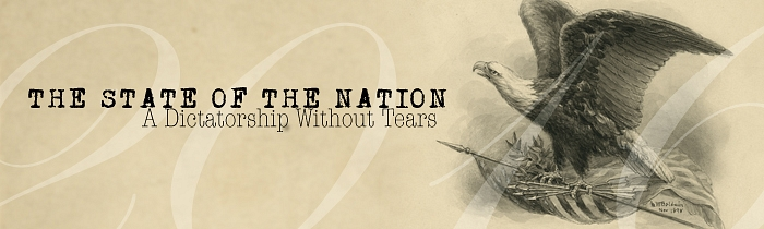 The State of the Nation: A Dictatorship Without Tears