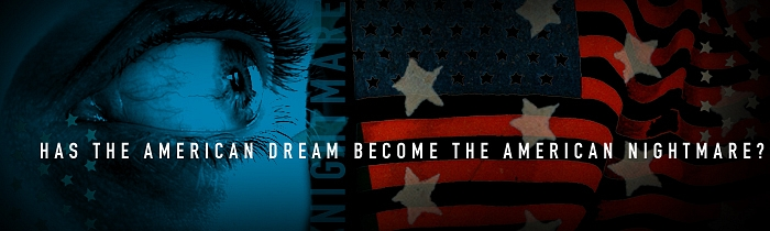 Has the American Dream Become the American Nightmare?