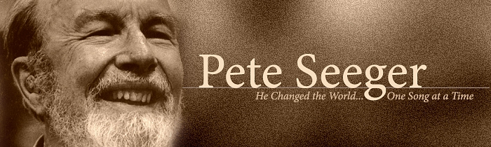 Pete Seeger (1919-2014): He Changed the World One Song at a Time